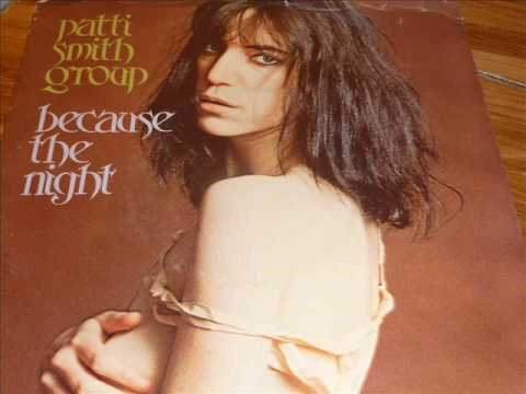 Patti Smith Group  Because The Night