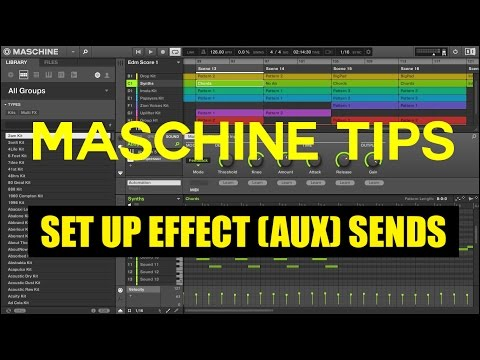 Setup Effect Sends (AUX) In Maschine Tutorial How To