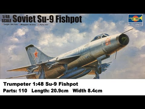 Trumpeter 1:48 Su-9 Fishpot Kit Review
