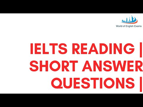 IELTS READING | SHORT ANSWER QUESTIONS | BEST TIPS AND STRATEGIES |