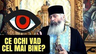 Ce ochi văd cel mai bine? - Părintele Calistrat