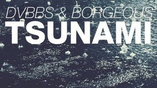 Gambar cover DVBBS & Borgeous - Tsunami (Original Mix)