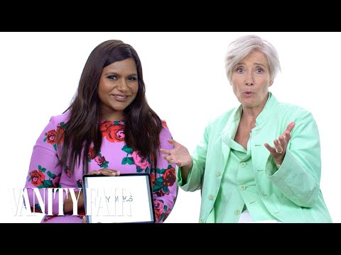 Emma Thompson And Mindy Kaling Teach You Posh British Slang | Vanity Fair