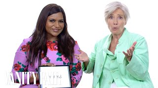Emma Thompson and Mindy Kaling Teach You Posh British Slang | Vanity Fair Video