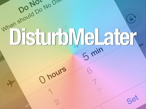 New Tweak: DisturbMeLater