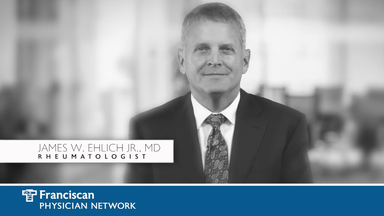 Rheumatology | James Ehlich, Jr , MD | Indianapolis | Franciscan Health