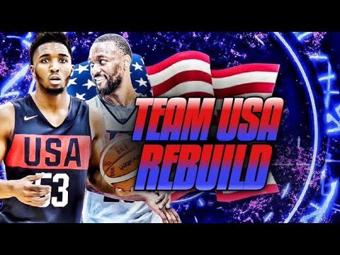 Rebuilding Team USA...The Right Way | NBA 2K19