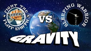 FTFE Vs. Sleeping Warrior A discussion on Gravity