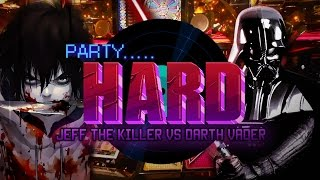 Jeff The Killer Vs Darth Vader ! Las Vegas | Party Hard