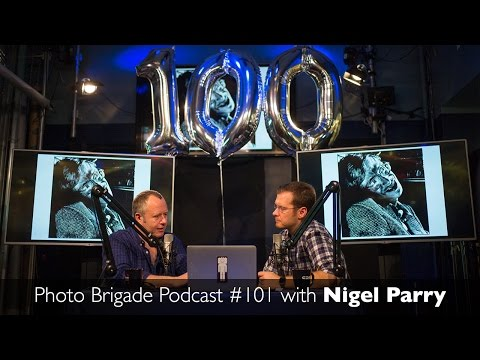 Nigel Parry - Portraits of Power - Photo Brigade Podcast #101