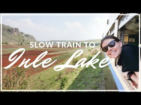 Yangon to Inle Lake by train (The Slow Train from Thazi to Shwenyaung)