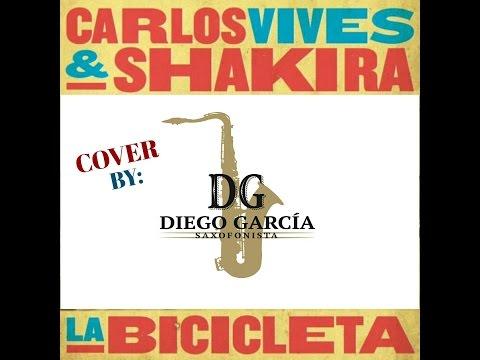 La Bicicleta - Shakira & Carlos Vives, sax Cover by Diego García Saxofonista