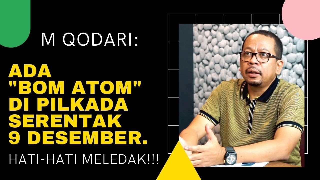 M Qodari: Hati-hati Bom Atom di Pilkada Serentak 9 Desember.