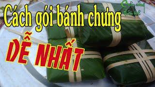 Cách gói bánh chưng xanh truyền thống đón Tết dễ nhất / Cuộc sống thôn quê
