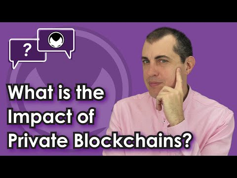 Bitcoin Q&A: What is the impact of private blockchains and c