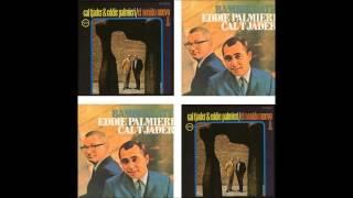 EDDIE PALMIERI & CAL TJADER: El Sonido Nuevo/Bamboleate. (Audio)