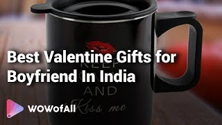 12 Valentine Gifts For Boyfriend In India 2019