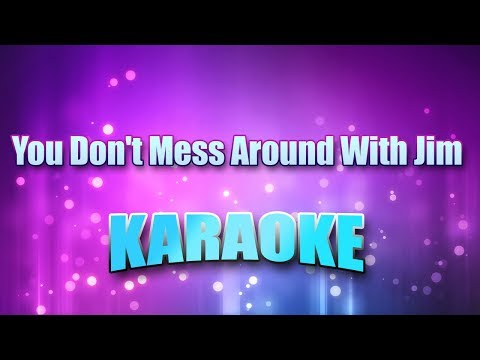 Croce, Jim - You Don't Mess Around With Jim (Karaoke version with Lyrics)