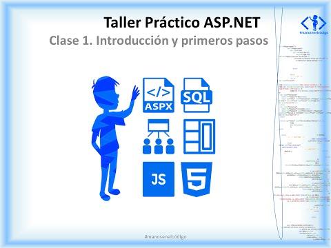 Clase 1 Taller Práctico ASP.NET. Introducción y primeros pasos