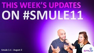 Smule 1-1 Aug 3rd