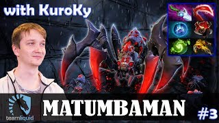 MATUMBAMAN - Broodmother Safelane | with KuroKy (Chen) | Dota 2 Pro MMR  Gameplay #3