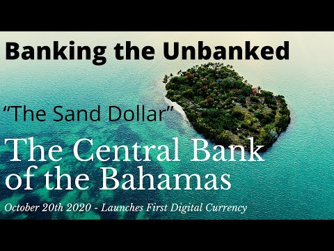 "Ripple/XRP: Central Bank Digital Currencies: Banking The Unbanked (The Bahamas ""Sand Dollar"")"