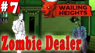 #7| WAILING HEIGHTS Gameplay Walkthrough Guide | Zombie Concert! | PC Full HD No Commentary