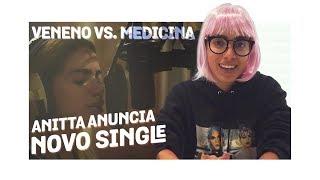 Baixar VENENO VS. MEDICINA: Anitta anuncia novo single