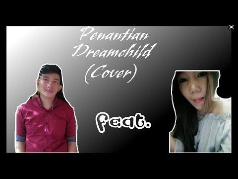 Penantian Dreamchild (cover) Lirik