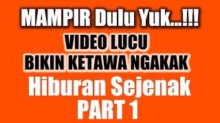 MAMPIR Dulu Yuk...!!! Video Lucu Bikin Ketawa NGAKAK Hiburan Sejenak