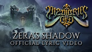 MEMORIES OF OLD - Zeras Shadow (Official Lyric Video)