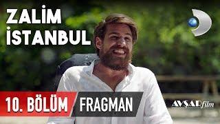 Zalim İstanbul 10. Bölüm Fragmanı (Yeni Sezon)