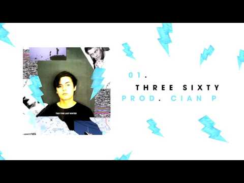 Young Lungs - Three Sixty (prod. Cian P)