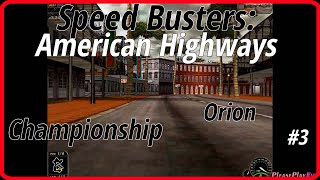 Speed Busters: American Highways (1998) #3 ✓ Championship ✓ Orion