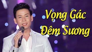 Vọng Gác Đêm Sương - Huỳnh Thật | Nhạc Lính Hải Ngoại Buồn Hay Nhất MV HD