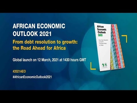 Virtual launch of African Economic Outlook 2021