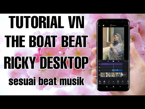 tutorial-edit-video-vn-pakai-lagu-the-boat-beat---ricky-desktop-|-tutorial-vn-sesuai-beat-musik