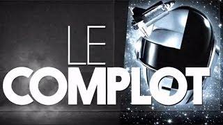 Daft Punk - Le Complot