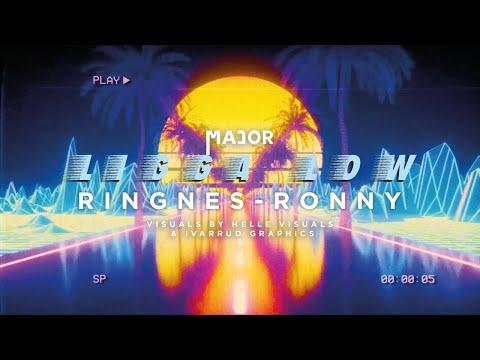 Ringnes-Ronny – Ligga Low