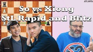 Current Events: So vs Xiong StL Rapid and Blitz (2020)