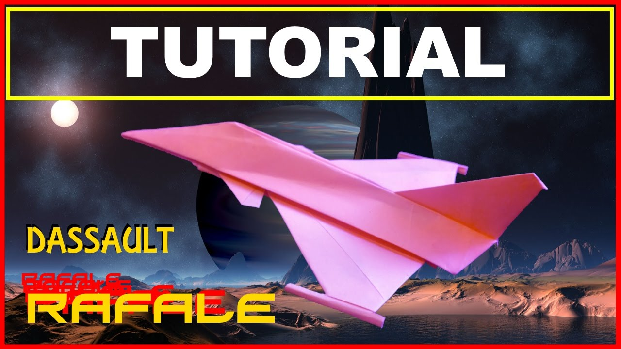Origami Airplanes - Tutorial of the Dassault Rafale with no cuts and no glue