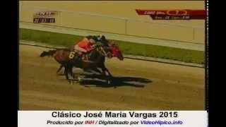 Clasico Jose Maria Vargas 2015