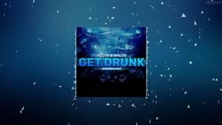 Pecyn & Walus - Get Drunk (Original Mix)