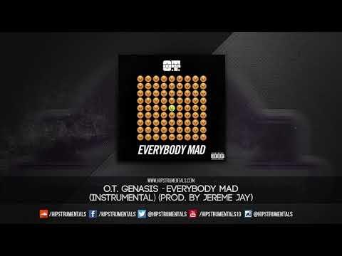O.T. Genasis - Everybody Mad [Instrumental] (Prod. By Jereme Jay) + DL via @Hipstrumentals