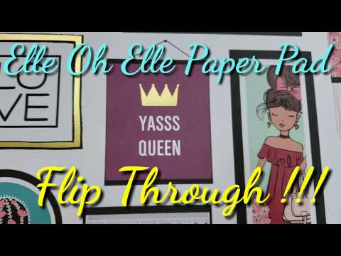 Paper Pad Flip Through:  New Elle Oh Elle from Hobby Lobby!!