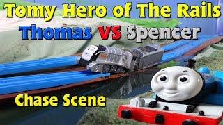 Tomy Hero Rails Thomas Vs Spencer Chase Scene