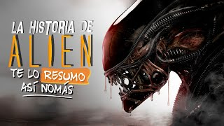 La Saga de Alien | #TeLoResumoAsiNomas 218