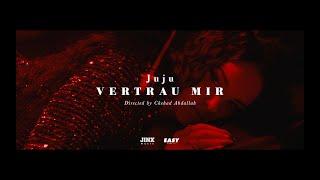 Смотреть клип Juju - Vertrau Mir