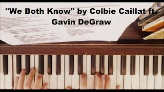 We Both Know - Piano Cover (Colbie Caillat ft. Gavin Degraw) With Sheet Music