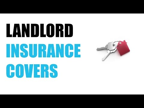 Landlord insurance covers
